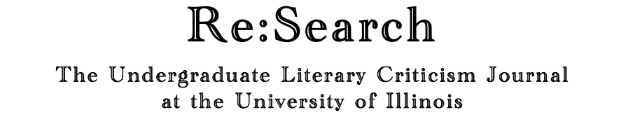 Re:Search: The Undergraduate Literary Criticism Journal at the University of Illinois